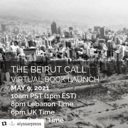 The Beirut Call Anthology: Virtual Book Launch on May 9th 2021