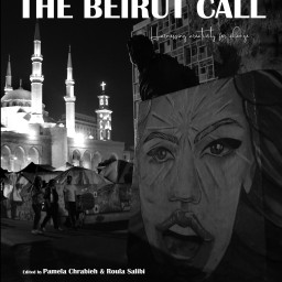 Can Beirut Recover? Artists Reflect on the August 4th Blast in Lebanon (by Elyssar Press)